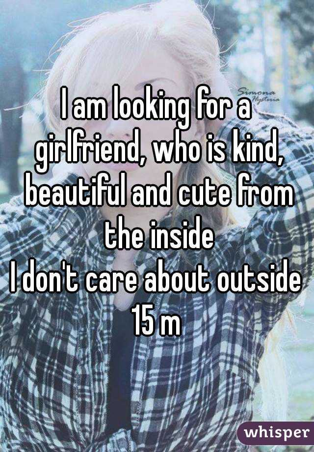 am looking for a girlfriend