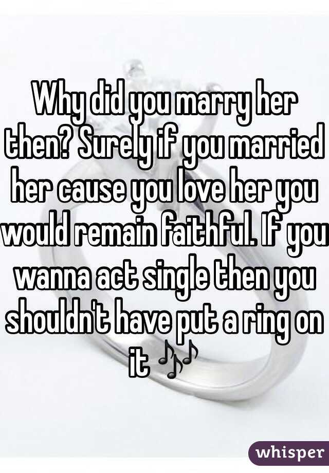 You married her