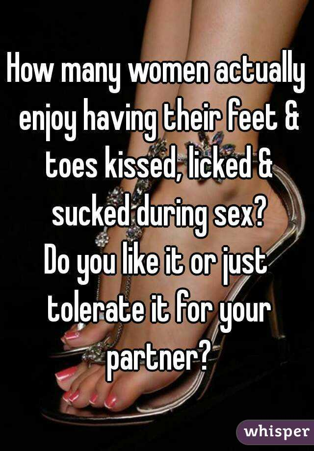 Do Women Like To Have Their Toes Sucked