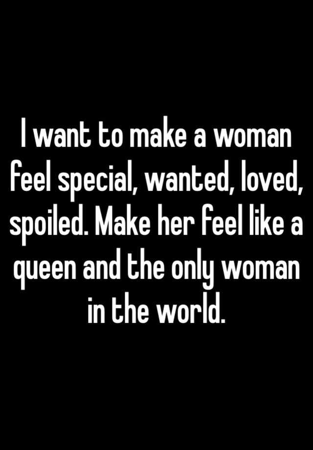 Loved A And Woman Make How To Feel Special automatically ran