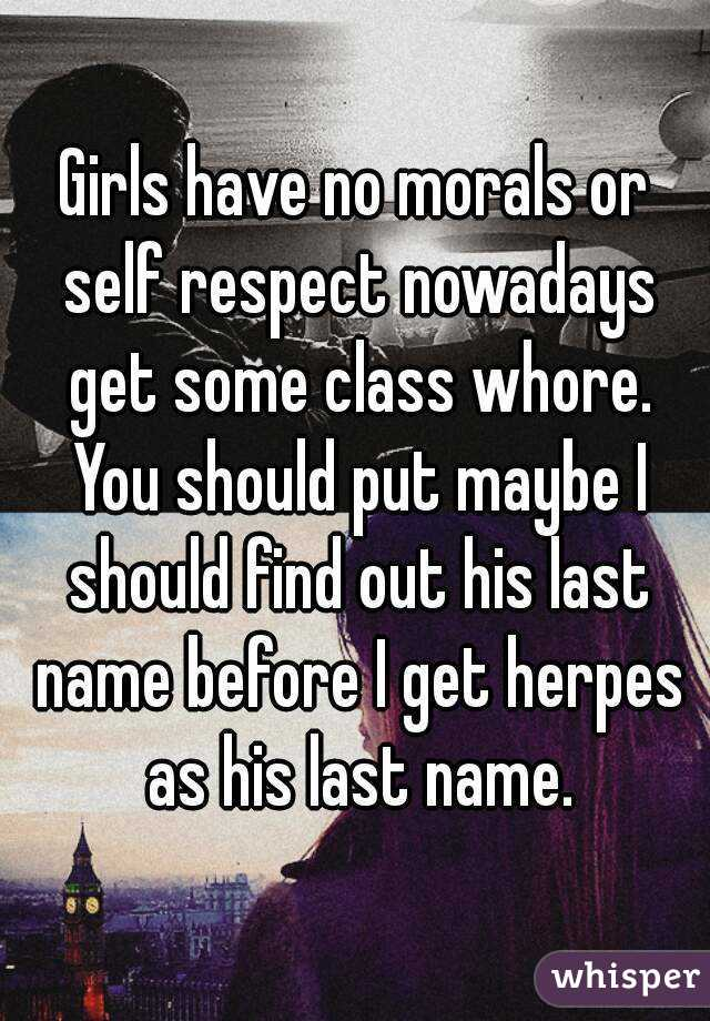 Girls with no self respect