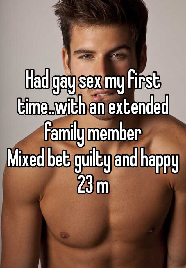 had gay sex for the first time