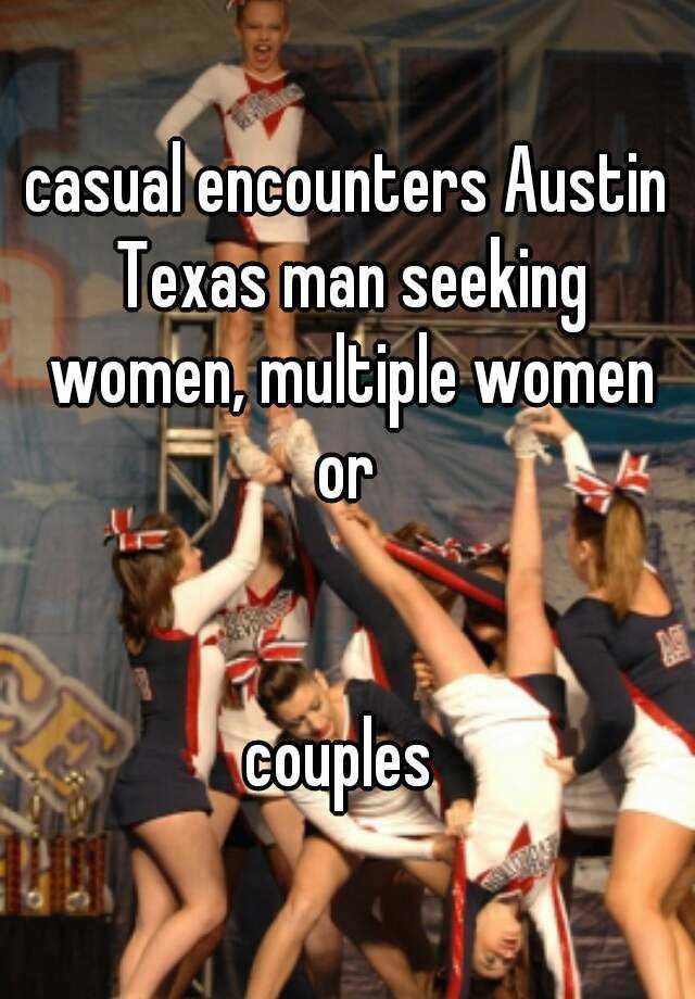 Casual encounters texas