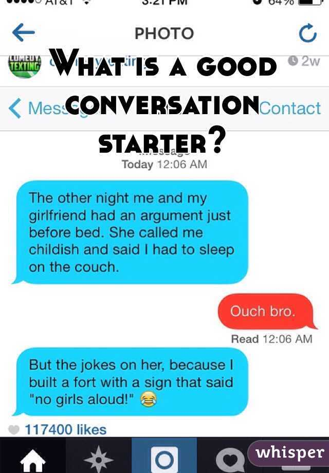 What Is A Good Conversation Starter With A Girl