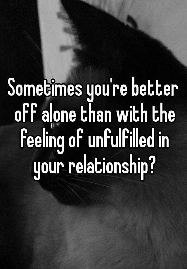 Feeling unfulfilled in relationship