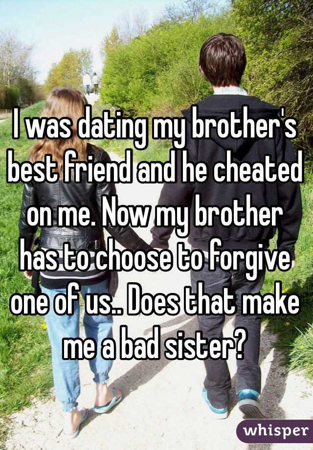Friend dating brother