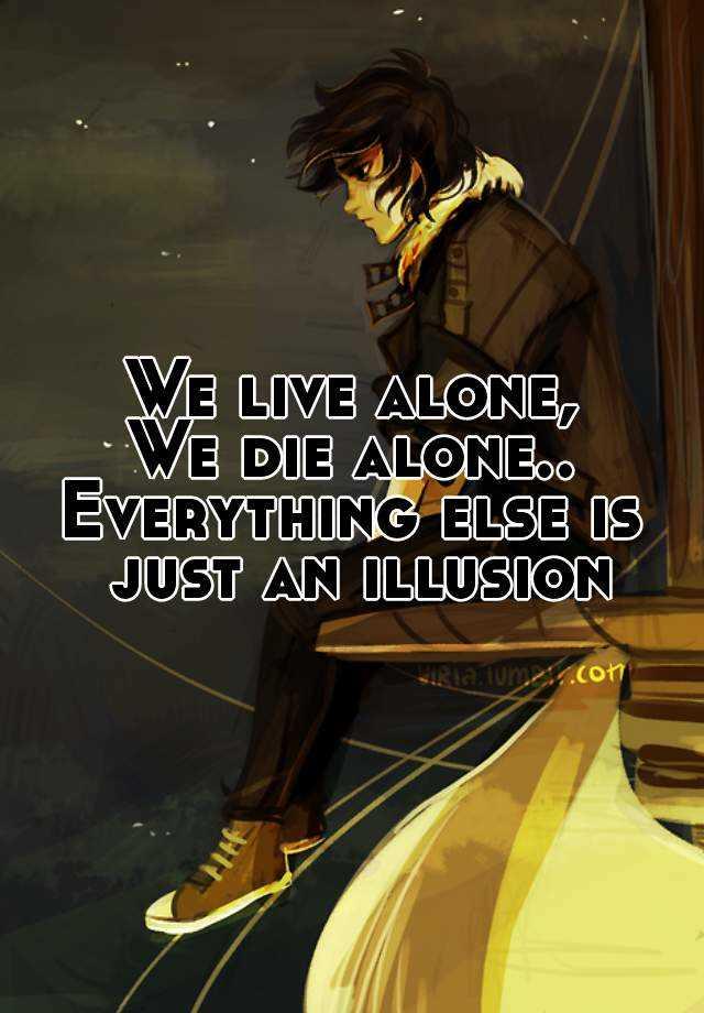 we live we die