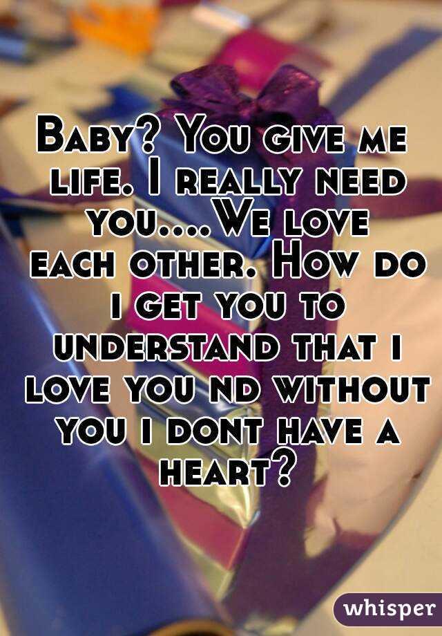 baby i really love you