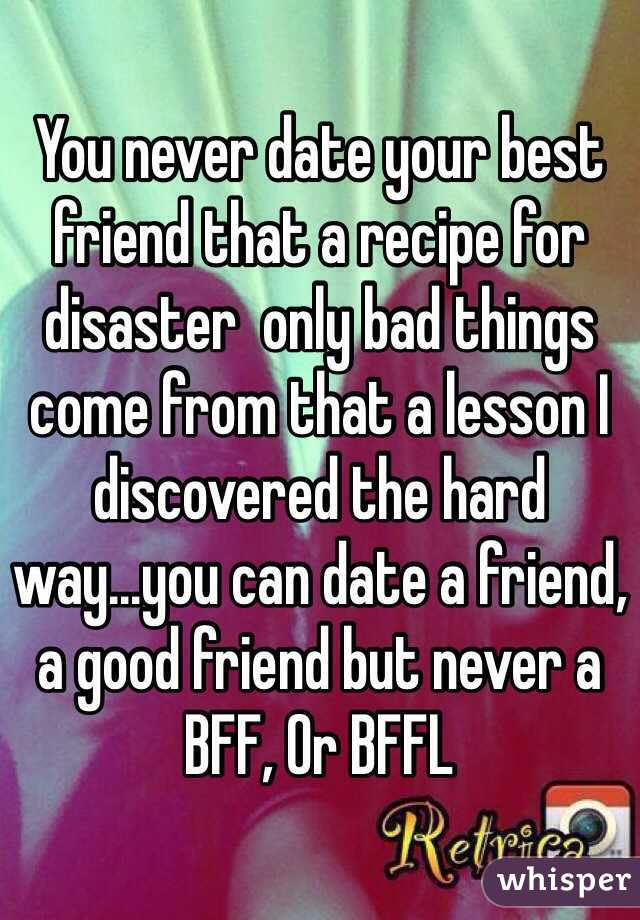Best Good Or Bad Dating Friend