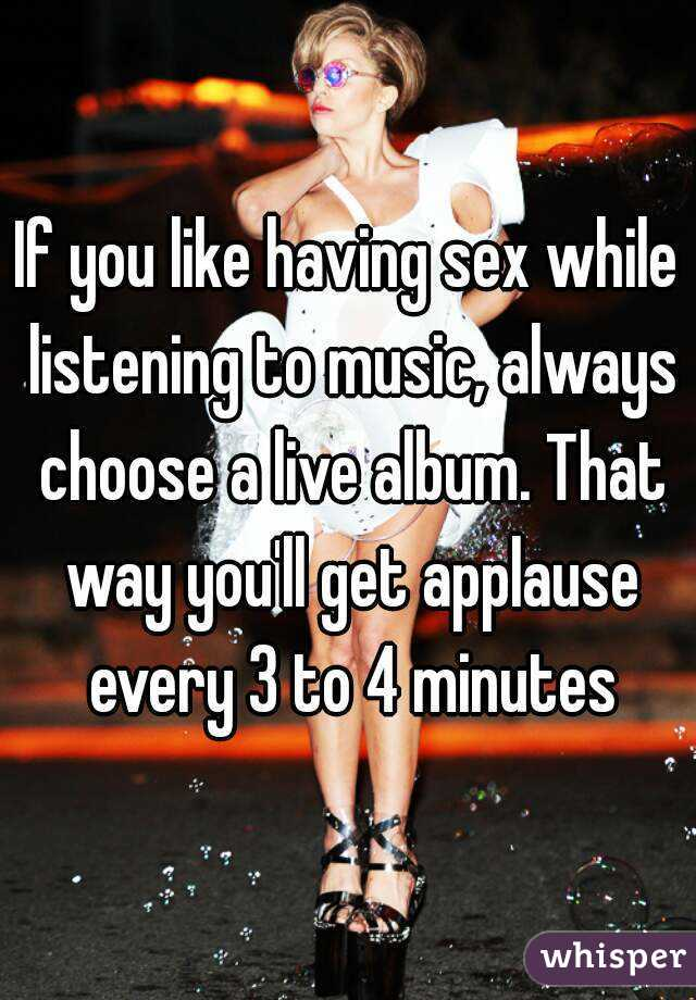 Having sex to music