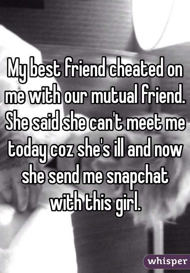 Girlfriend Cheated On Me With Best Friend