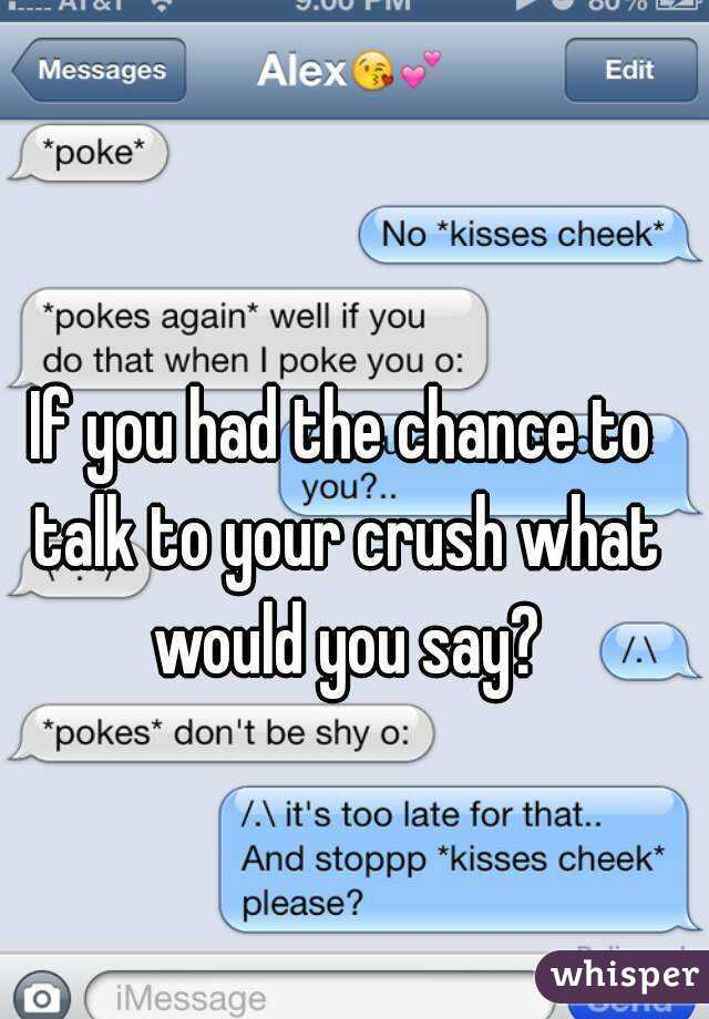 What should you talk about with your crush