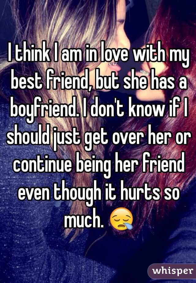 i love someone but she has a boyfriend