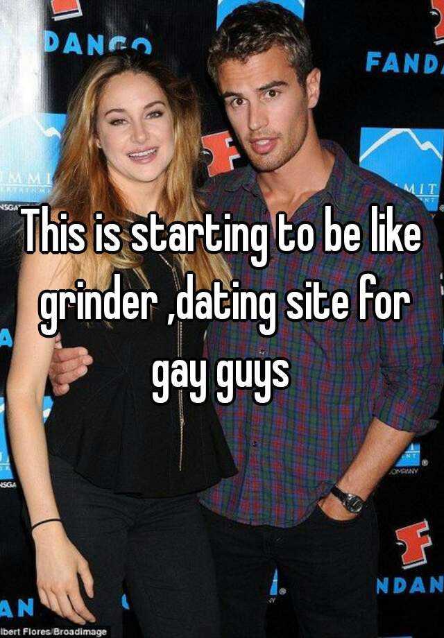 Grinder male site