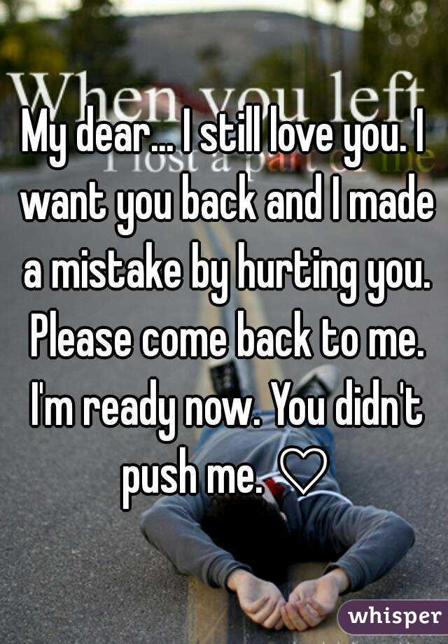 I want you back my love