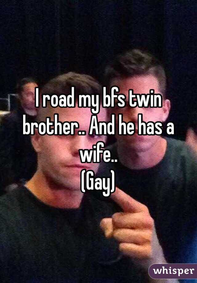 My wifes gay brother