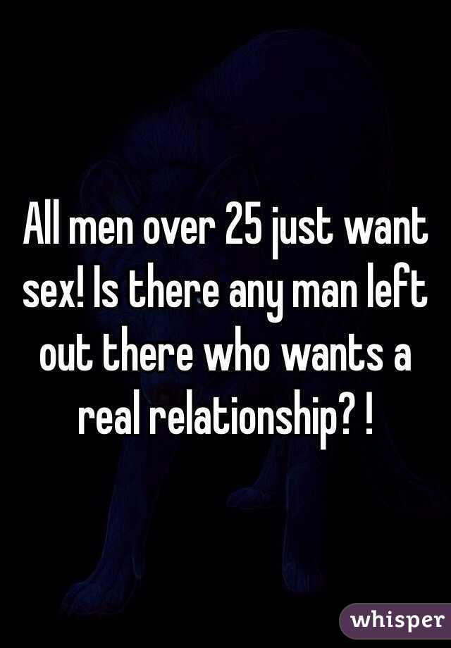 men who just want sex