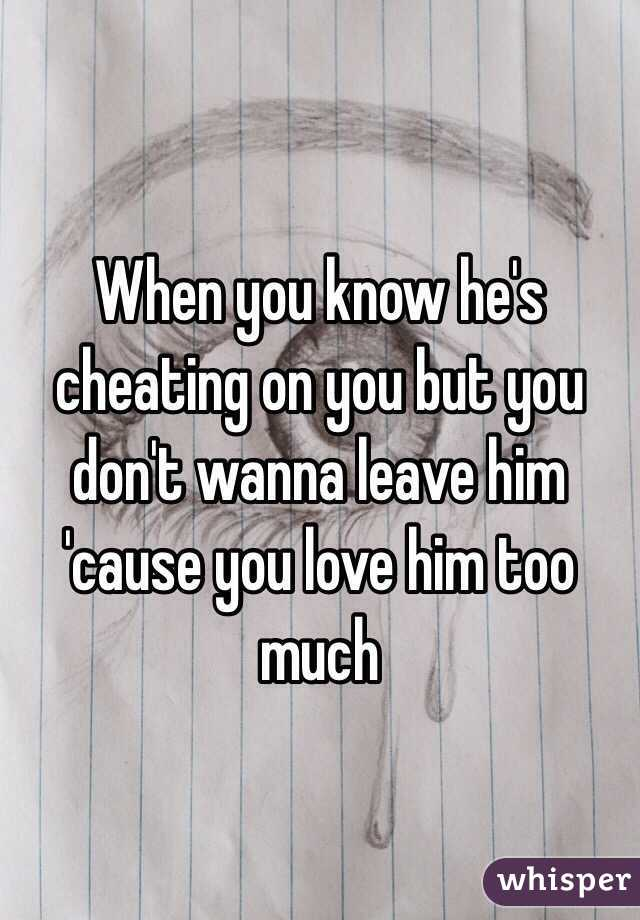 how you know he is cheating