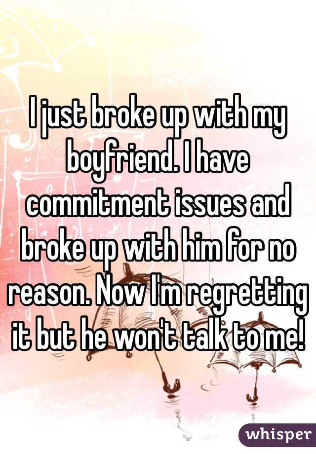 My boyfriend broke up with me for no reason