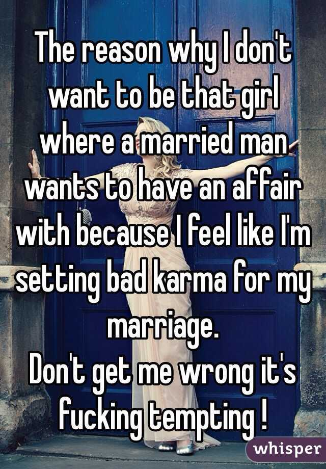 why married man want to have affair