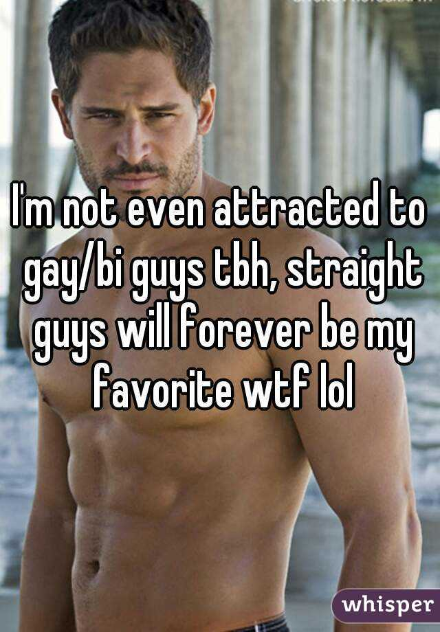 Why Straight Guys Are Attracted To Other Guys