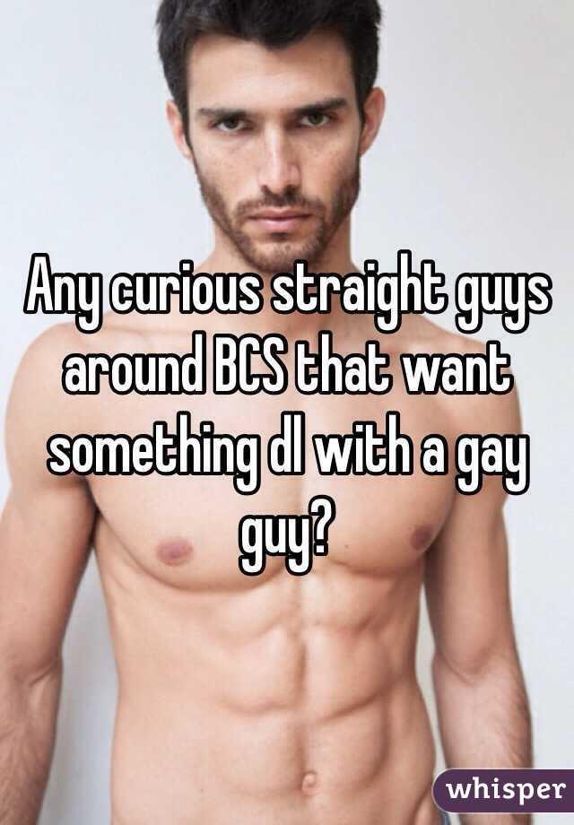 Gay curious straight guys