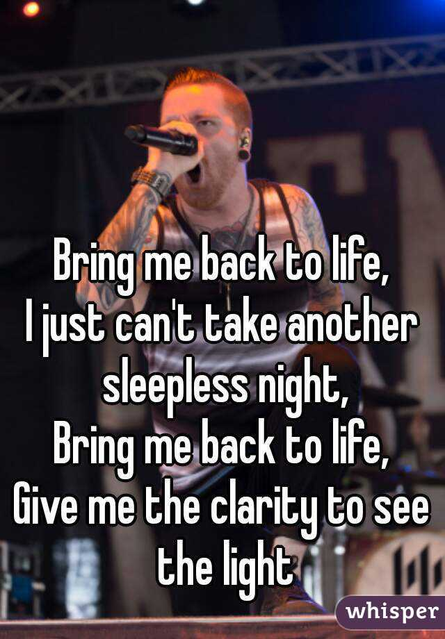 bring me back to life song
