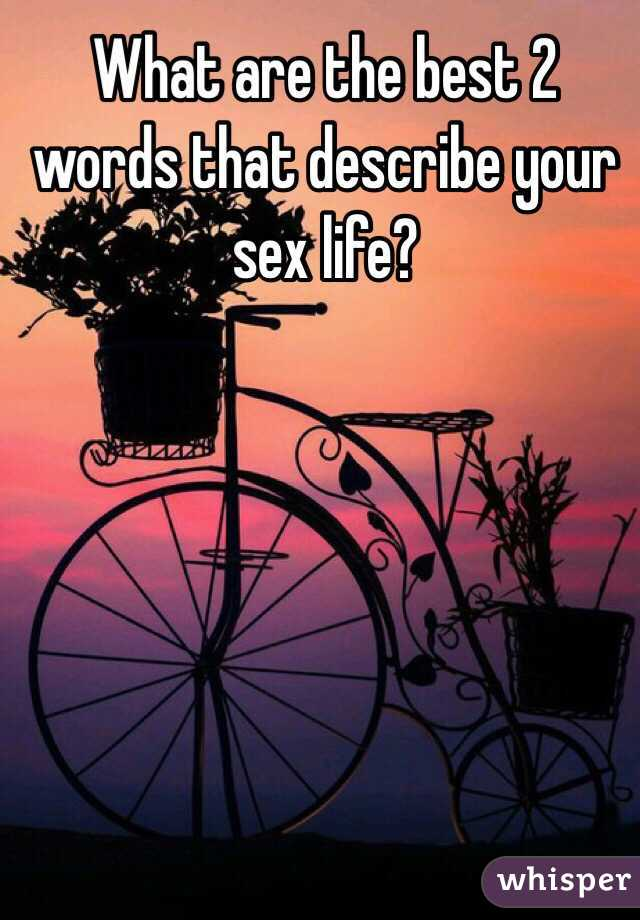 Words to describe sex