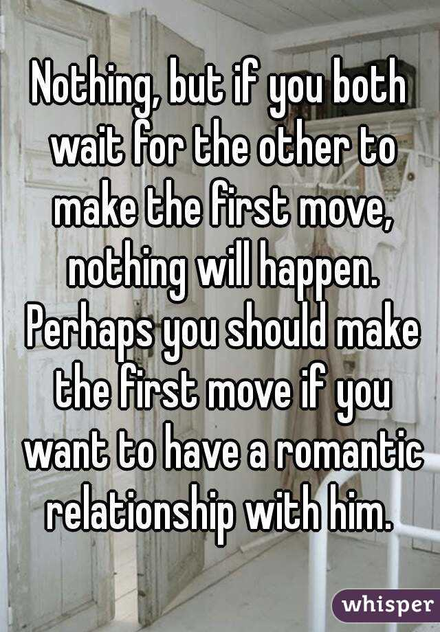 Who Should Make The First Move In A Relationship