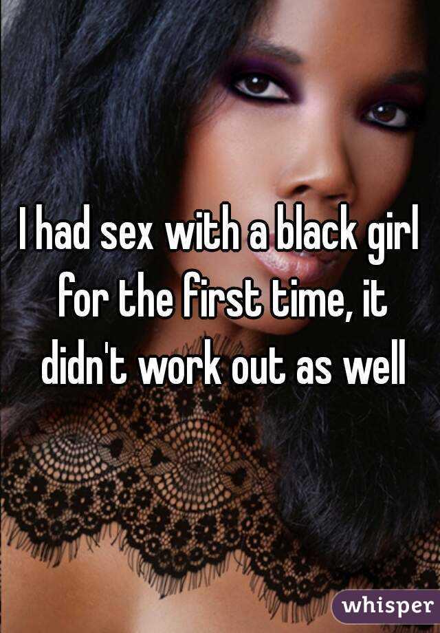 Black girl sex First