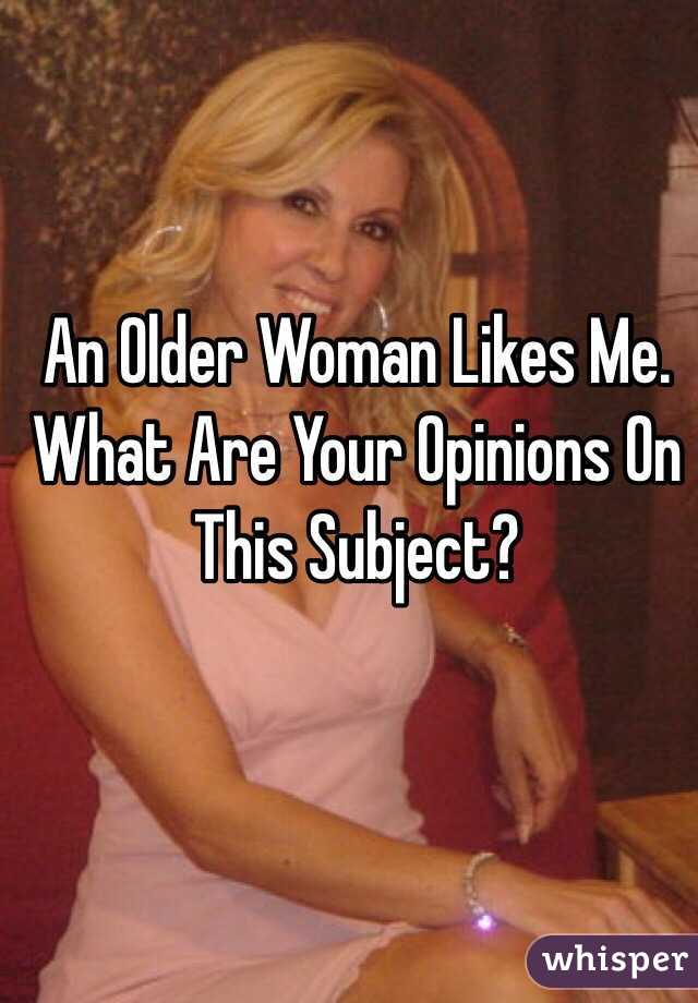 How do i know if an older woman likes me