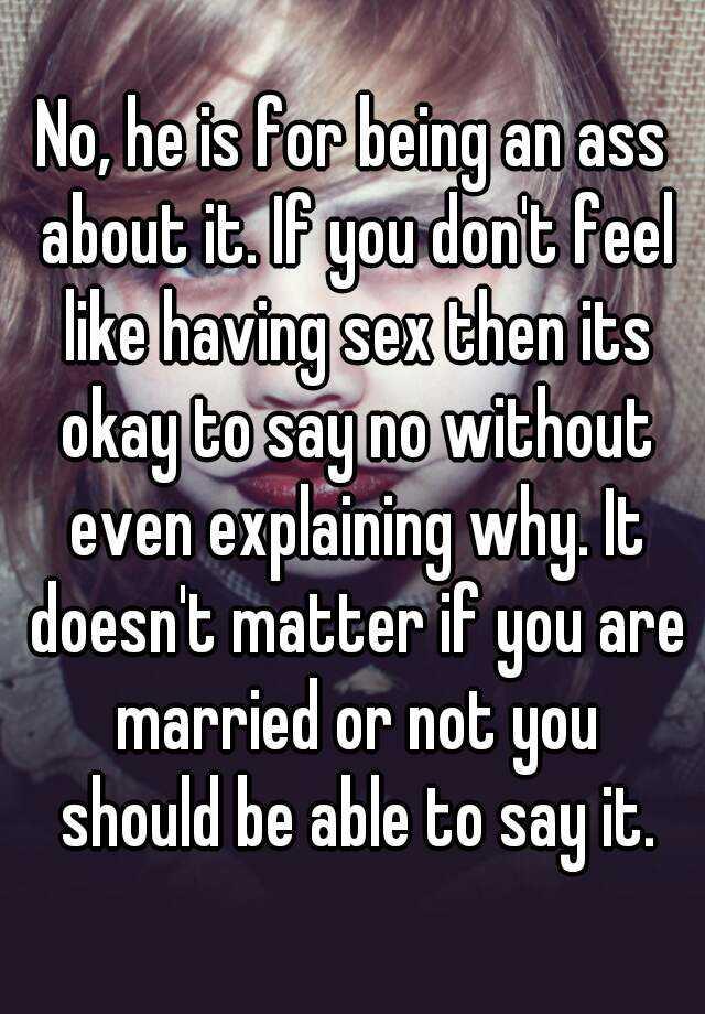 why do i not feel like having sex
