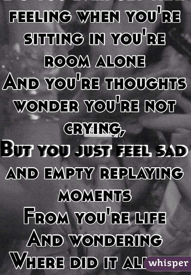 What do you do if you feel alone