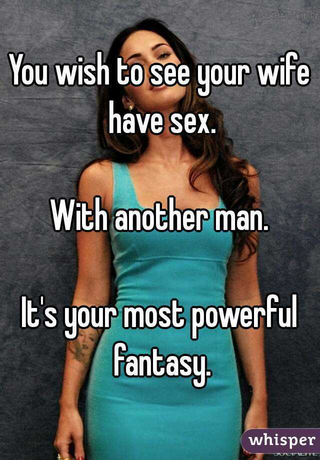 Wife sex with another man fantasy