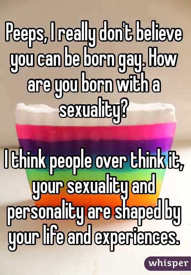 Are u born gay
