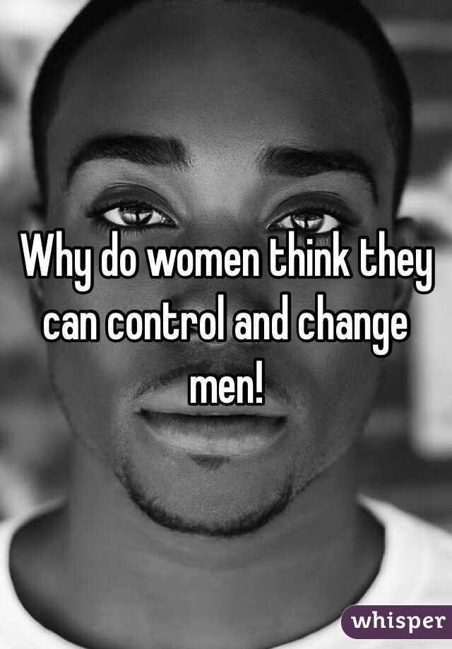 why do guys like to be in control