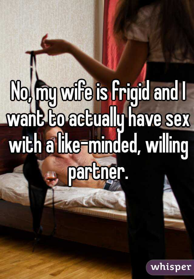 Sex with the frigide wife