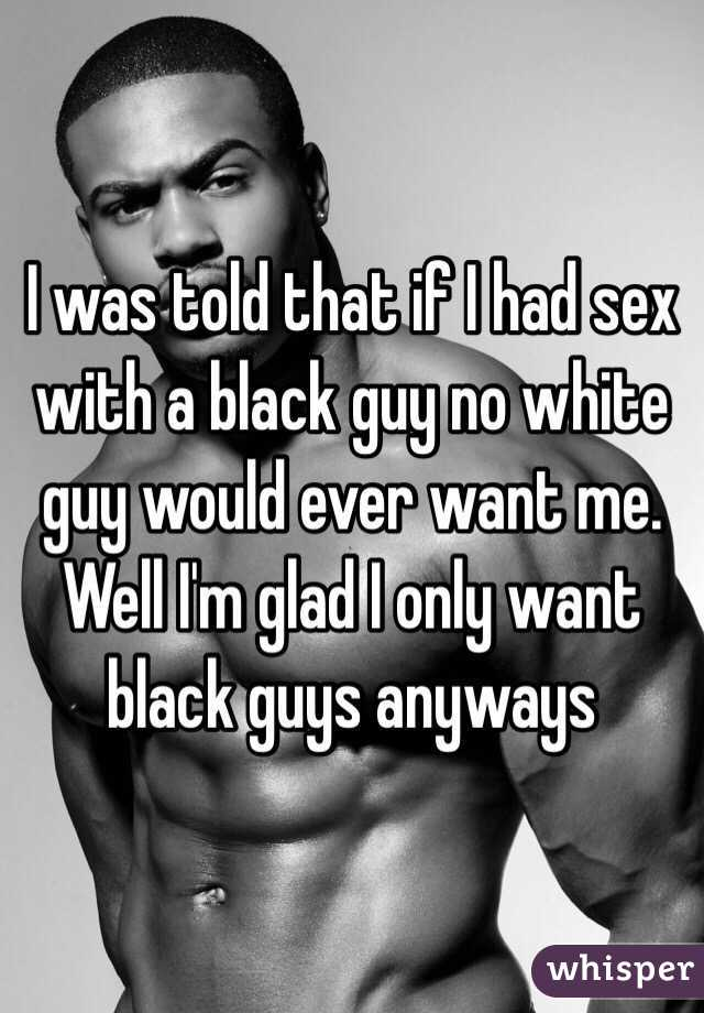 I had sex with a black man