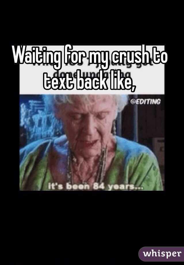 051032453a2d4240307406a1c62ea223086088 wm?v=3 for my crush to text back like,