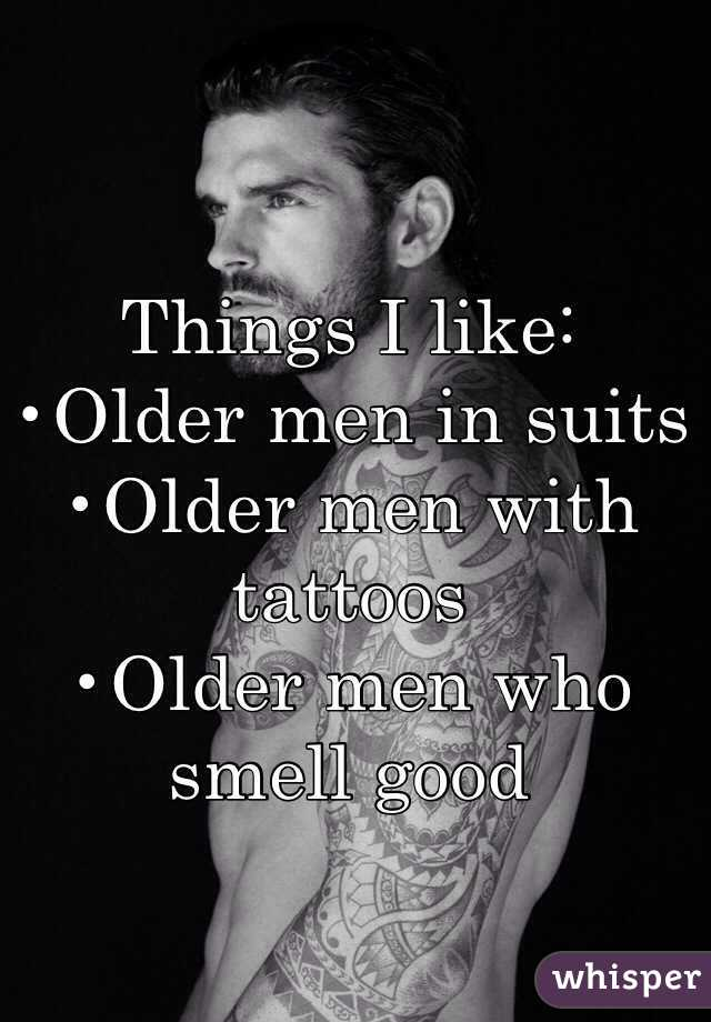 Why i like older men