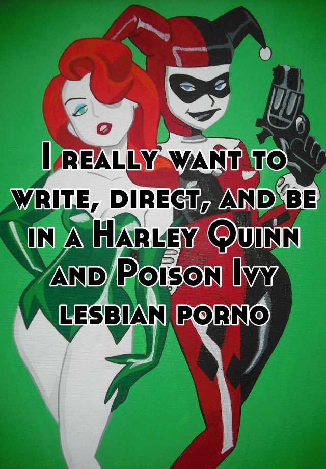Unexpectedness! Lesbian porn harley quinn poison ivy