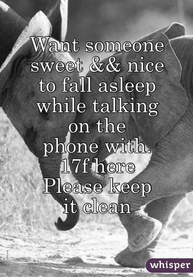 Falling asleep while talking on the phone