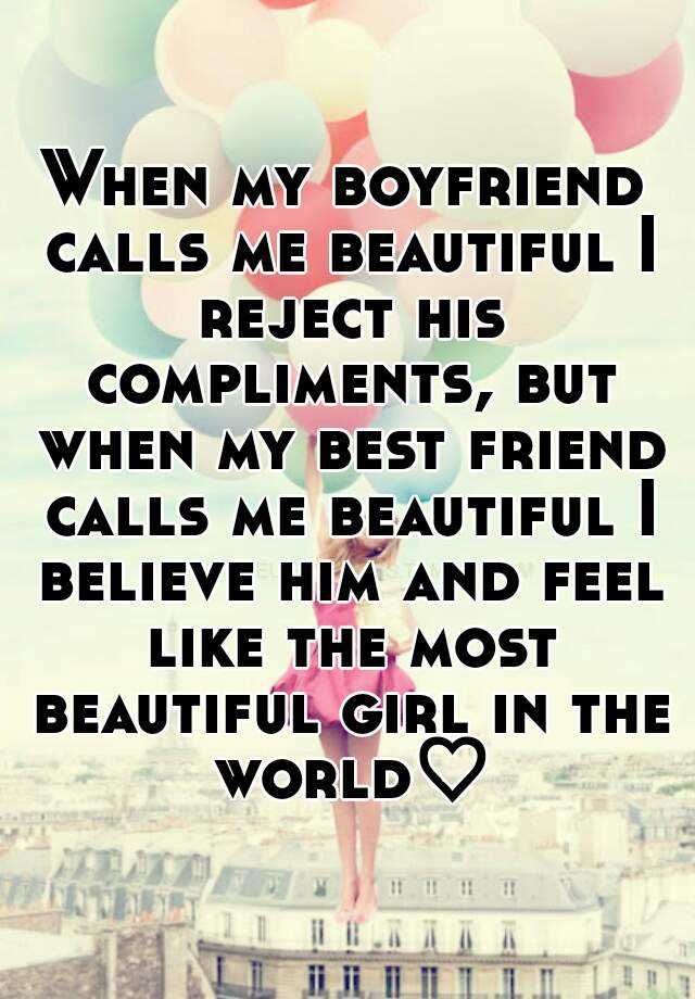 The most beautiful compliment to a girl