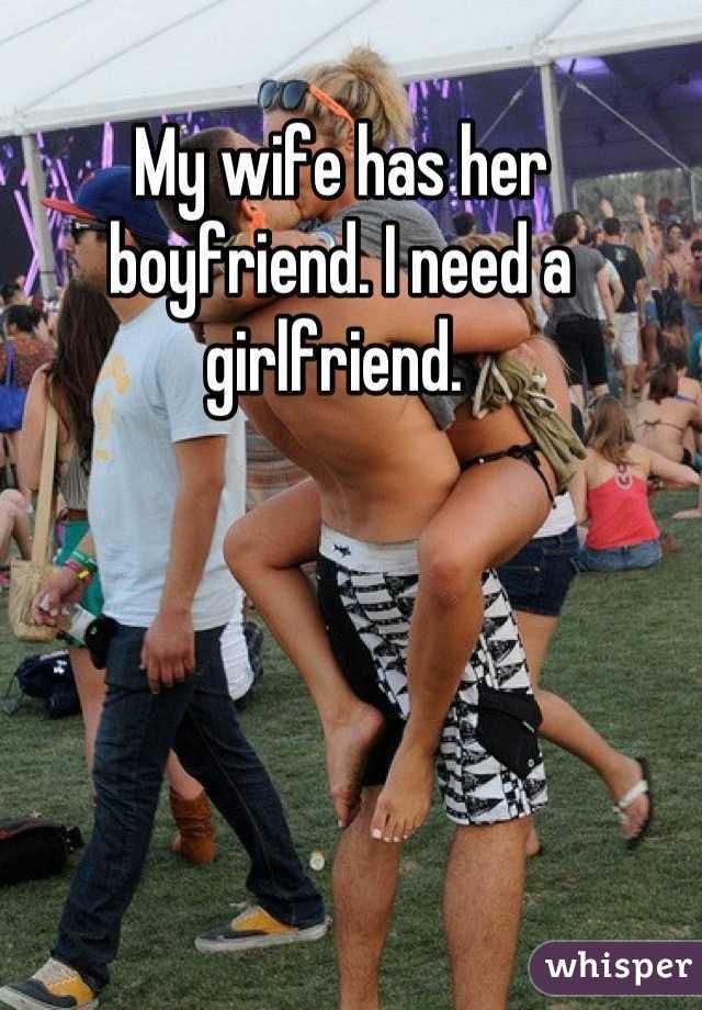 my wife has boyfriend