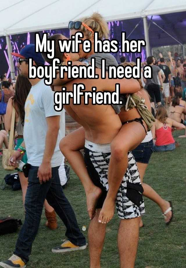 A girlfriend have and my wife i I cheated