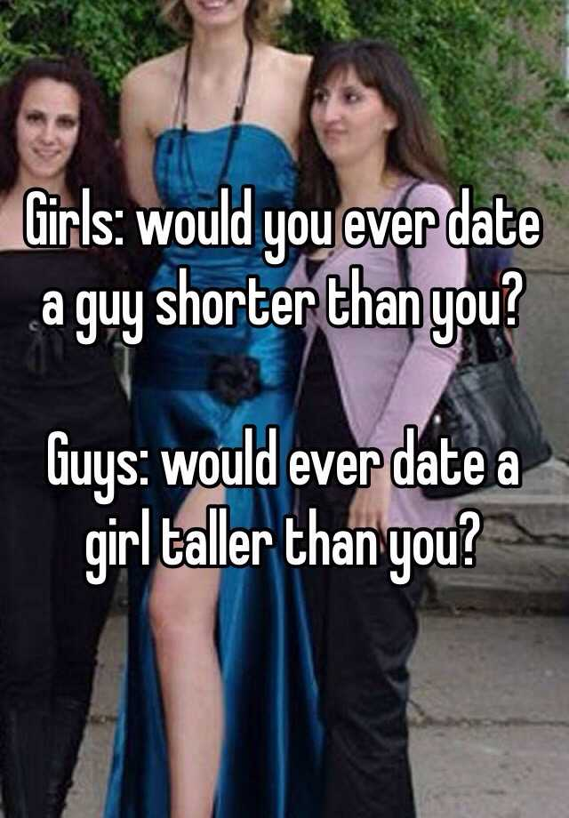 dating a taller girl than you