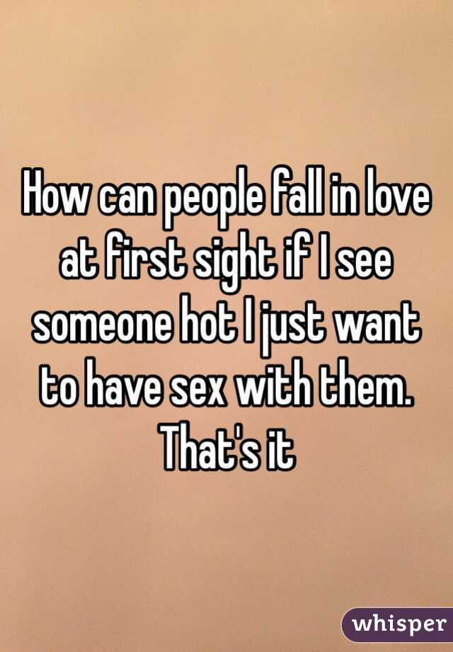 Can a man fall in love at first sight