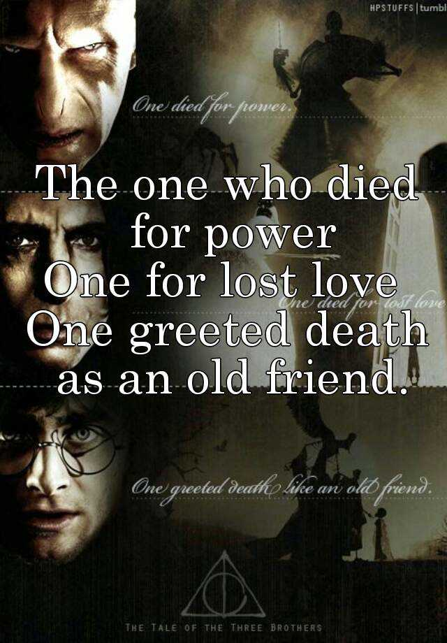 The one who died for power one for lost love one greeted death as an the one who died for power one for lost love one greeted death as an old friend m4hsunfo