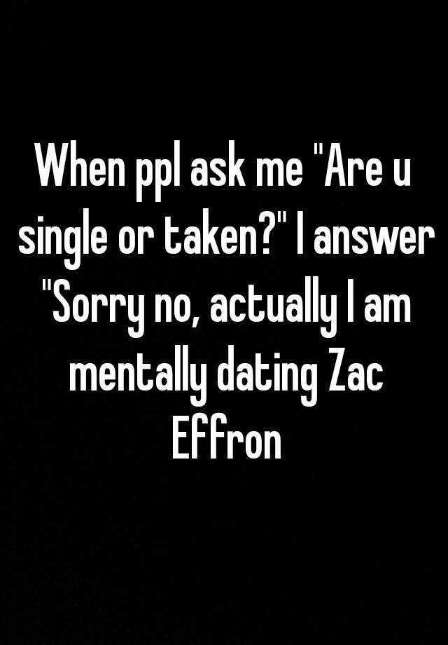 single or taken answer