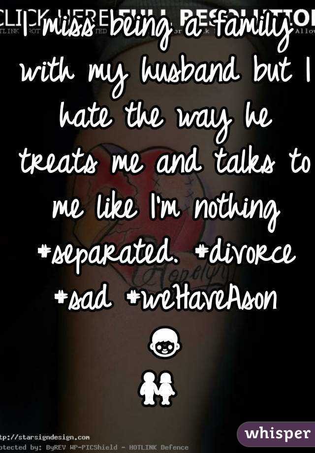 I miss my husband divorce